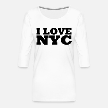 Nyc I love nyc / new york city - Frauen Premium 3/4-Arm Shirt