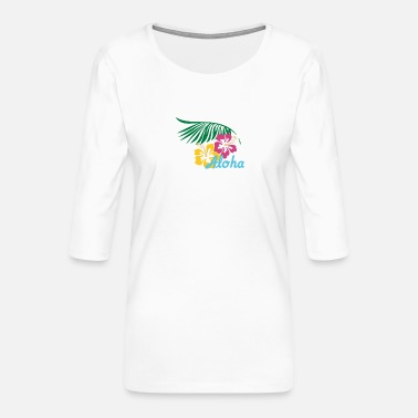 Aloha bright - Women's Premium 3/4-Sleeve T-Shirt