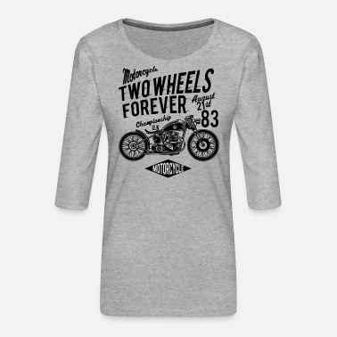 Two-wheeled Two Wheels Forever - Women's Premium 3/4-Sleeve T-Shirt