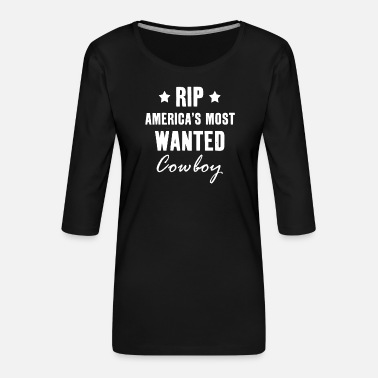 National Park Rip the most wanted cowboy Yellowstone - Women's Premium 3/4-Sleeve T-Shirt