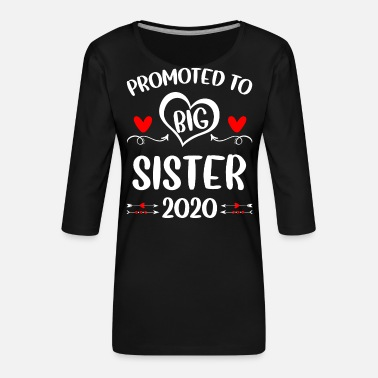 Promoted To Big Promoted To Big Sister 2020 - Women's Premium 3/4-Sleeve T-Shirt