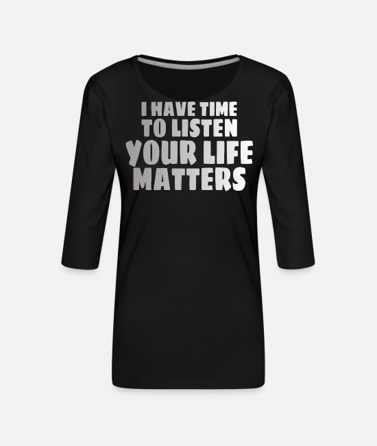 Mental Long-Sleeved Shirts - MENTAL HEALTH AWARENESS: Life Matters - Women's Premium 3/4-Sleeve T-Shirt black