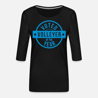 Volleyer Voted Volleyer of the year - Women's Premium 3/4-Sleeve T-Shirt