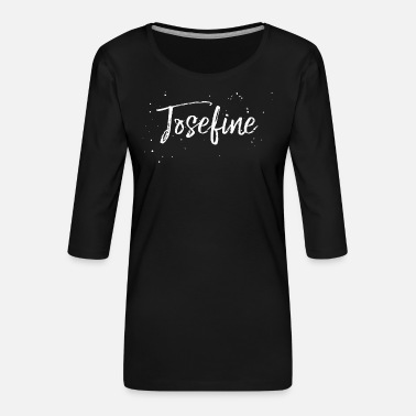 Josefine Josefine - Frauen Premium 3/4-Arm Shirt