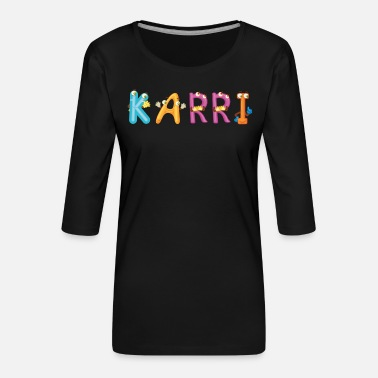 Karriere Karri - Frauen Premium 3/4-Arm Shirt