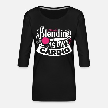 Pretty Blending Is My Cardio Funny Beauty Slogan - Premium T-skjorte med 3/4 erme for kvinner