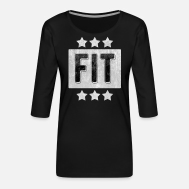 Fitness Fit Fitness - Women's Premium 3/4-Sleeve T-Shirt