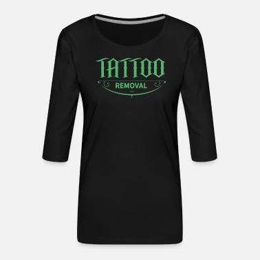 Remove Team Remove Tattoo Removal Tattoo Removal - Women's Premium 3/4-Sleeve T-Shirt