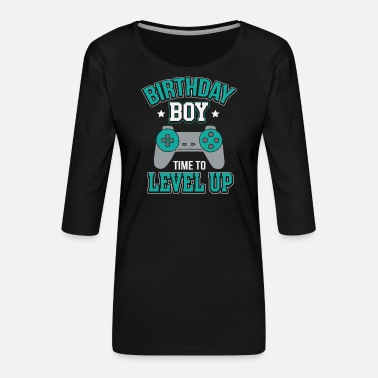 Anniver Birthday Boy Video Game Level Up Party gamer shirt - T-shirt Premium manches 3/4 Femme