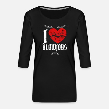I Love Blowjobs Vintage Schniblow funny gift - Women's Premium 3/4-Sleeve T-Shirt