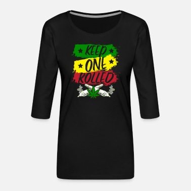Keep One Rolled Gras stoner cadeau-idee - Vrouwen premium shirt 3/4-mouw