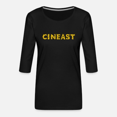 CINEAST GIFT CINEMA CINEMA FILM FAN HOLLYWOOD - Women's Premium 3/4-Sleeve T-Shirt