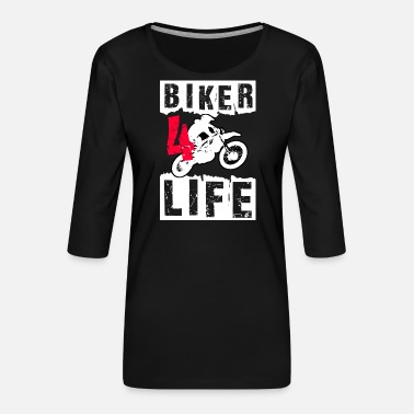 Biker - Frauen Premium 3/4-Arm Shirt