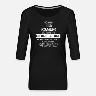 Title Title Examiner - Women's Premium 3/4-Sleeve T-Shirt