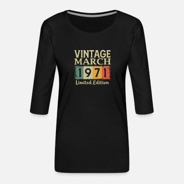 Year Of Birth Vintage 50th Birthday March 1971 Sports Gift - Women's Premium 3/4-Sleeve T-Shirt