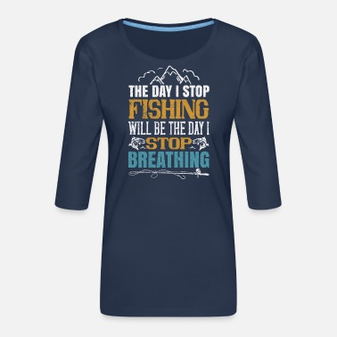 Sport Fishing angler fishing fish gift 84 - Women's Premium 3/4-Sleeve T-Shirt