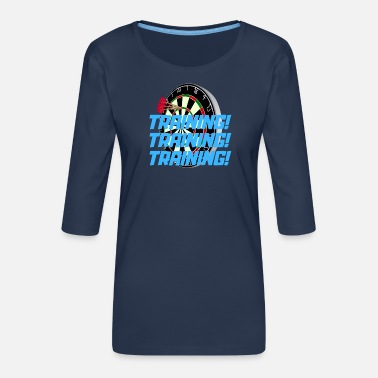 Training DART - training training training - Frauen Premium 3/4-Arm Shirt