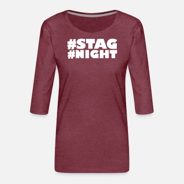 Stag Cool Stag Do - Women's Premium 3/4-Sleeve T-Shirt