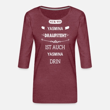YASMINA - Frauen Premium 3/4-Arm Shirt