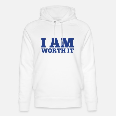 Development I am worth it 4 - Unisex Organic Hoodie