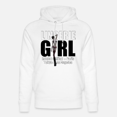 Fashion Underwear The Fashionable Woman - Lingerie Girl - Unisex Organic Hoodie