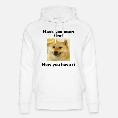 Drippy Have you seen him? - Unisex Organic Hoodie