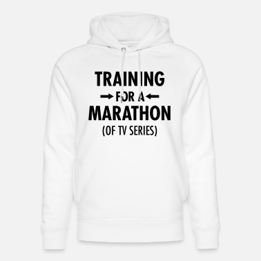 Tv Series Training For A Marathon (Of TV Series) - Unisex Organic Hoodie