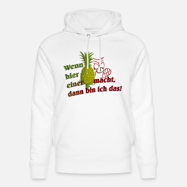 Playing With Words If this makes a PINEAPPLE, then I am! - Unisex Organic Hoodie