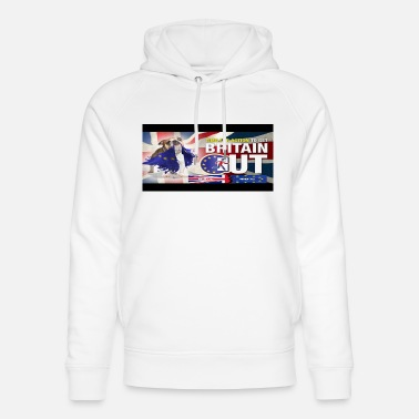 Britain out - Unisex Organic Hoodie