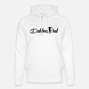 Dabbing dabbed out dabbing - Unisex Organic Hoodie