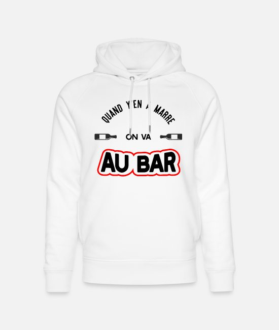 "Festival Sweat-shirts - ""On va au bar"" t-shirt humour apéro - Sweat à capuche bio unisexe blanc"