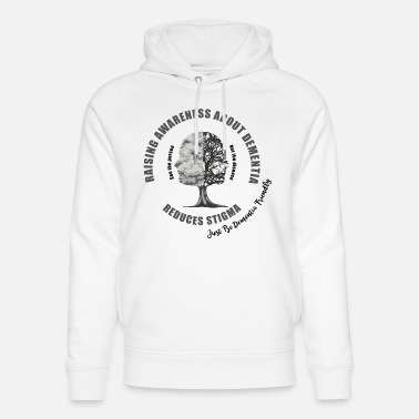 Mixed Dementia Reducing the Stigma of Dementia - Unisex Organic Hoodie