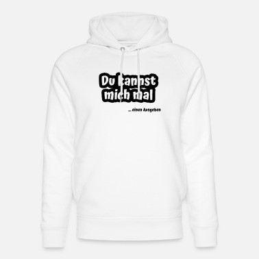 You can spend me a time. Funny drinking shirt - Unisex Organic Hoodie