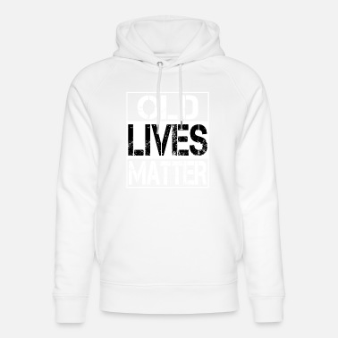 Below Old Lives Matter - Unisex Organic Hoodie