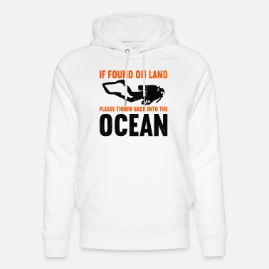 Water If found on land, please throw back into the ocean - Unisex Organic Hoodie