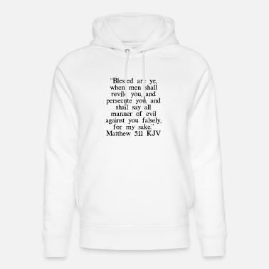 Beten Matthäus 5:11 King James Version - Unisex Bio Hoodie