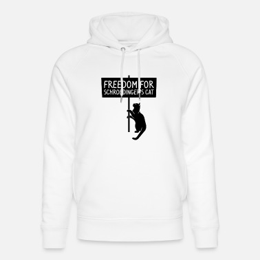 Freedom for schroedinger's cat science memes - Unisex Organic Hoodie