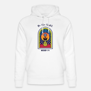 be the light, Christian gift, Bible quote - Unisex Organic Hoodie