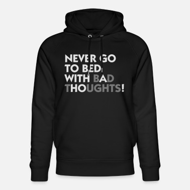 Prostitute Never Go With A To Bed! - Unisex Organic Hoodie