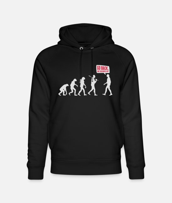 Nature Sweat-shirts - Go back we screwed up - Evolution Lustig Humor - Sweat à capuche bio unisexe noir