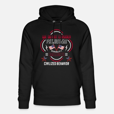 Independence We do not Consider Patriotism Desirable if it CCon - Unisex Organic Hoodie