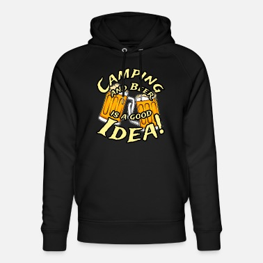 Camping and Beer is a good idea! - Unisex Organic Hoodie