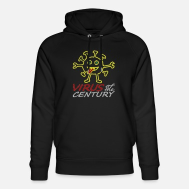 corona virus of the century - Unisex Bio Hoodie