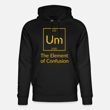 Confused To the Element of Confusion - Unisex Organic Hoodie