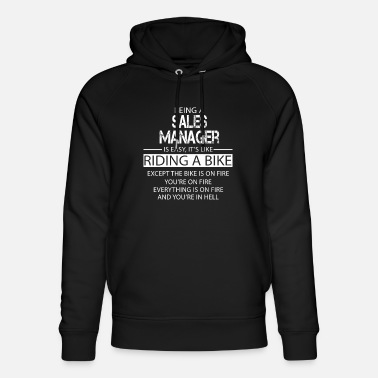 Sales Manager Sales Manager - Unisex Organic Hoodie