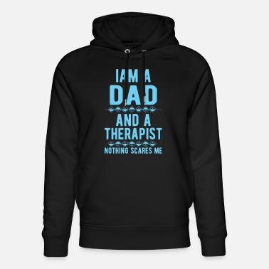 Suicidal Counselor Therapist Dad Therapist: Iam a Dad and a Therapist - Unisex Organic Hoodie