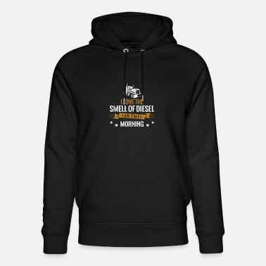 I LOVE THE SMELL OF DIESEL IN THE MORNING Design - Unisex Organic Hoodie