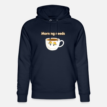 Morning needs Coffee Cup ☕ - Unisex Bio Hoodie