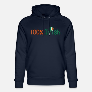 I Want To Marry Irish I Want To Have A Irish Girlfriend Irish Boyfriend Irish Husband Irish Wife Iri ♥ټ☘Kiss Me I'm 100% Irish-Irish Rule☘ټ♥ - Unisex Organic Hoodie