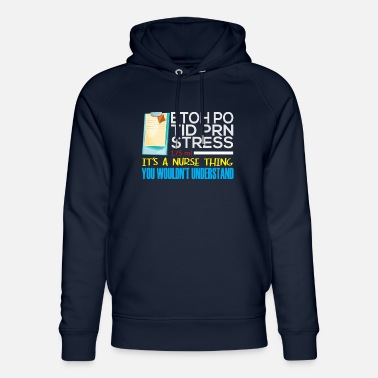 Nurse It's Nurse Thing Funny Registered Nurse Saying - Unisex Organic Hoodie